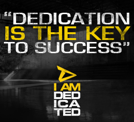 Dedication is the key to succcess